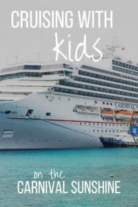cruising with kids on the carnival sunshine