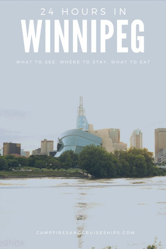 image of human right museum across the water with title 24 hours in winnipeg